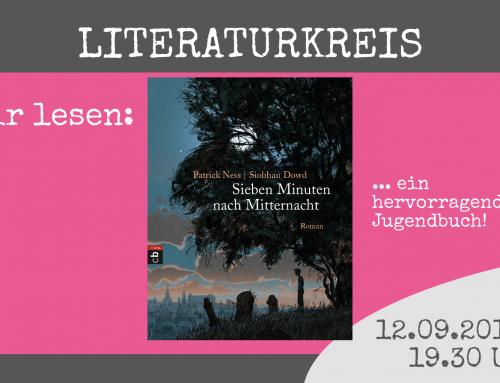Literaturkreis! Wir lesen: Patrick Ness & Siobhan Dowd
