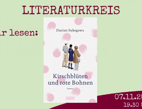 Literaturkreis! Wir lesen Durian Sukegawa