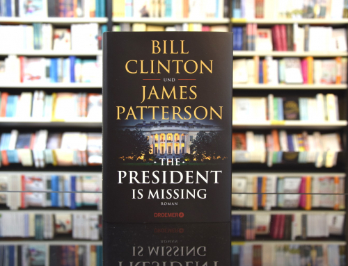 Bill Clinton / James Patterson: The President Is Missing