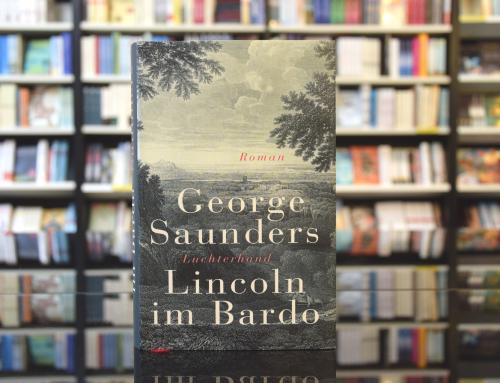 George Saunders: Lincoln im Bardo