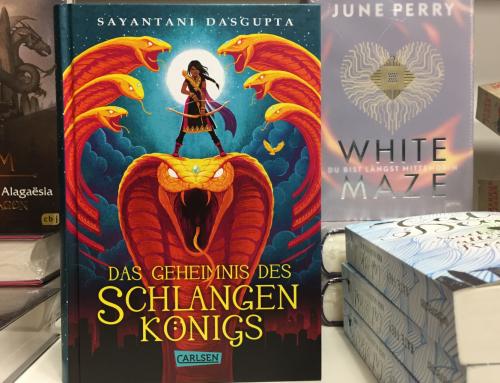 Sayantani Dasgupta: Das Geheimnis des Schlangenkönigs