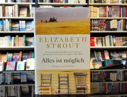 Elizabeth Strout: Alles ist möglich