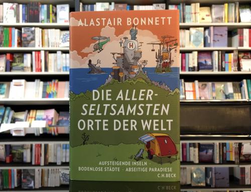 Alastair Bonnett: Die allerseltsamsten Orte der Welt