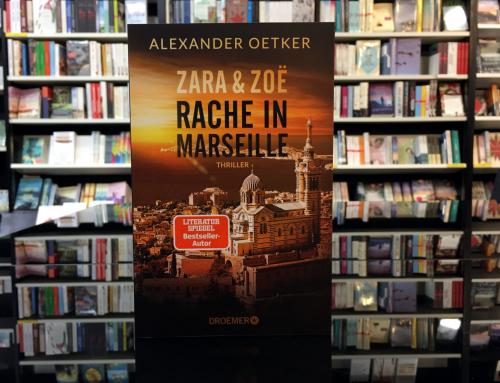 Alexander Oetker: Zara und Zoë. Rache in Marseille